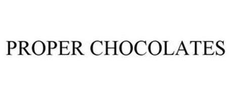 PROPER CHOCOLATES