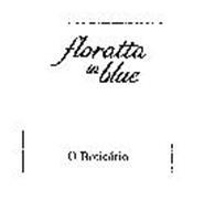 FLORATTA IN BLUE O BOTICARIO