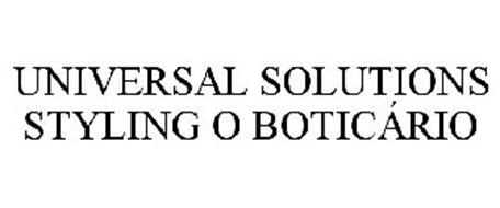 UNIVERSAL SOLUTIONS STYLING O BOTICÁRIO