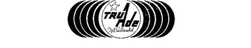 TRU ADE NOT CARBONATED