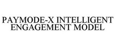 PAYMODE-X INTELLIGENT ENGAGEMENT MODEL