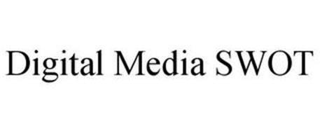 DIGITAL MEDIA SWOT