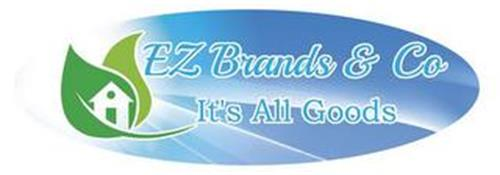 EZ BRANDS & CO IT'S ALL GOODS