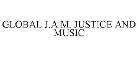 GLOBAL J.A.M. JUSTICE AND MUSIC