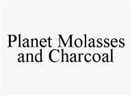 PLANET MOLASSES AND CHARCOAL