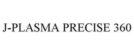 J-PLASMA PRECISE 360