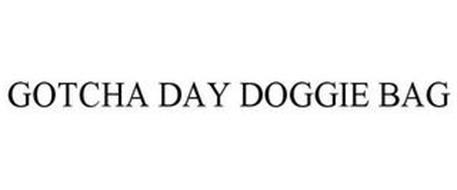 GOTCHA DAY DOGGIE BAG