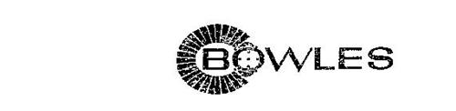 BOWLES