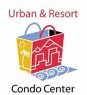 URBAN & RESORT CONDO CENTER