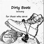 DIRTY BOOTS WINERY FOR THOSE WHO SERVE