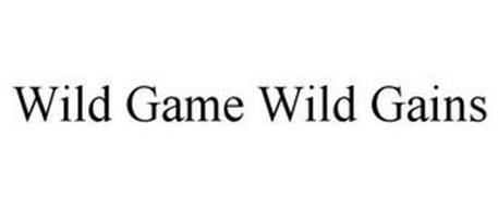 WILD GAME WILD GAINS