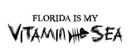 FLORIDA IS MY VITAMIN SEA