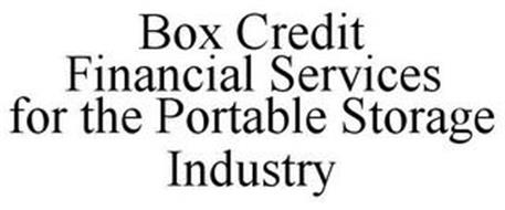 BOX CREDIT FINANCIAL SERVICES FOR THE PORTABLE STORAGE INDUSTRY