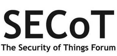 SECOT THE SECURITY OF THINGS FORUM