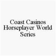COAST CASINOS HORSEPLAYER WORLD SERIES