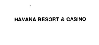 HAVANA RESORT & CASINO