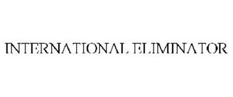 INTERNATIONAL ELIMINATOR