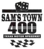 SAM'S TOWN 400 TEXAS MOTOR SPEEDWAY