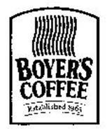 BOYER'S COFFEE ESTABLISHED 1965