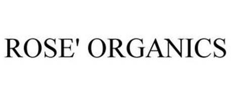 ROSE' ORGANICS