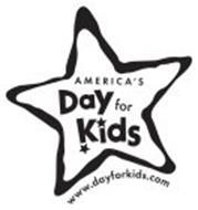 AMERICA'S DAY FOR KIDS WWW.DAYFORKIDS.COM