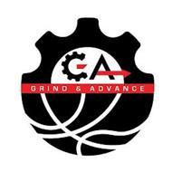 GA GRIND & ADVANCE