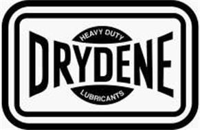 DRYDENE HEAVY DUTY LUBRICANTS