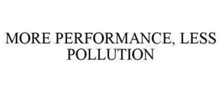 MORE PERFORMANCE, LESS POLLUTION