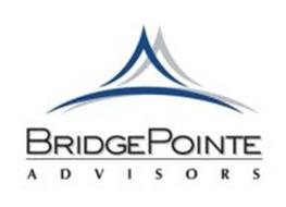 BRIDGEPOINTE ADVISORS