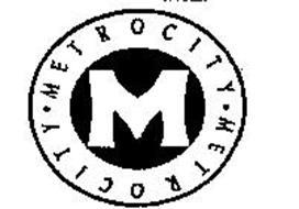 METROCITY M