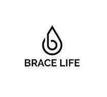 B BRACE LIFE