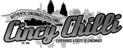 CINCY CHILLI AUTHENTIC CINCINNATI STYLE CHILI EST. 1998 EXPERIENCE A TASTE OF CINCINNATI