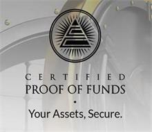 CERTIFIED PROOF OF FUNDS · YOUR ASSETS, SECURE.