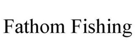 FATHOM FISHING
