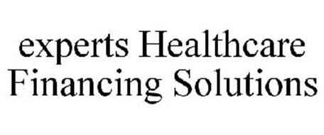 EXPERTS HEALTHCARE FINANCING SOLUTIONS