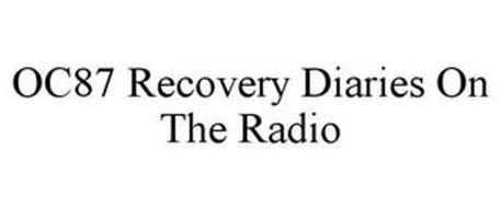 OC87 RECOVERY DIARIES ON THE RADIO
