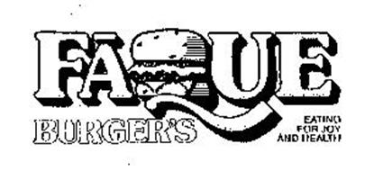 FAQUE BURGER'S EATING FOR JOY AND HEALTH