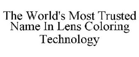 THE WORLD'S MOST TRUSTED NAME IN LENS COLORING TECHNOLOGY