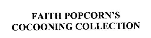 FAITH POPCORN'S COCOONING COLLECTION