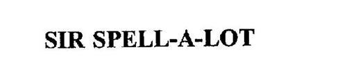 SIR SPELL-A-LOT