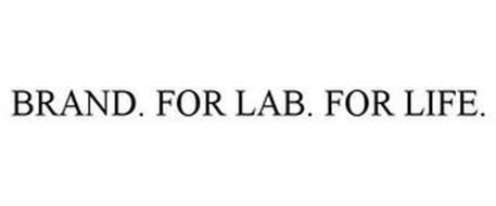 BRAND. FOR LAB. FOR LIFE.