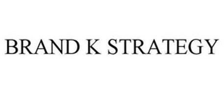 BRAND K STRATEGY