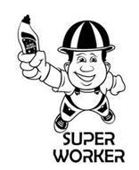 SUPER WORKER SUPER WORKER
