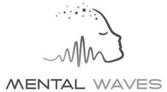 MENTAL WAVES