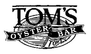 TOM'S OYSTER BAR TOM'S