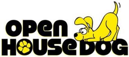 OPEN HOUSE DOG