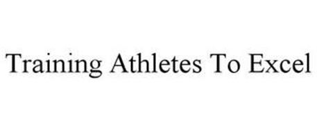 TRAINING ATHLETES TO EXCEL