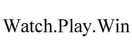 WATCH.PLAY.WIN