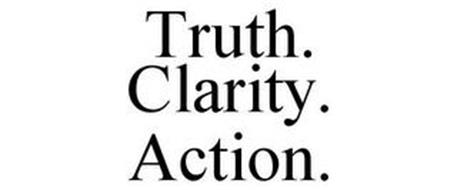 TRUTH. CLARITY. ACTION.