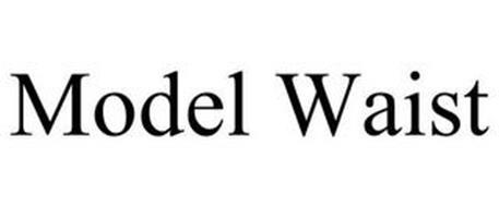 MODEL WAIST